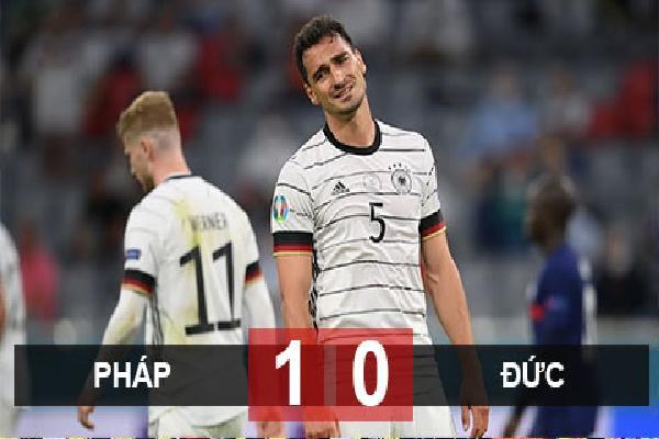 Kết quả Pháp 1-0 Đức: Chiến thắng thuyết phục cho Les Bleus